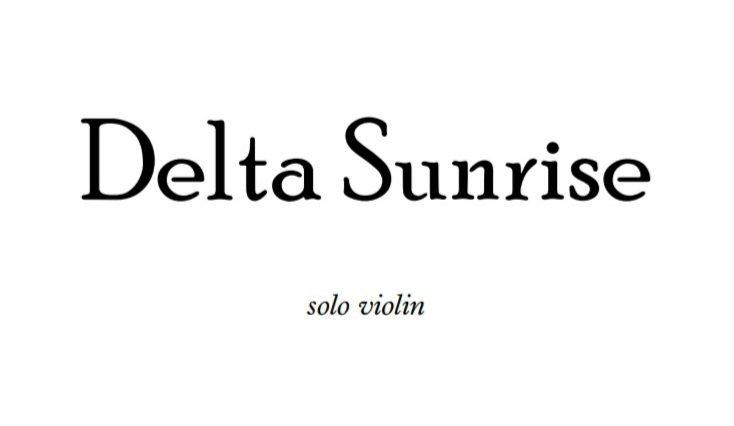 Delta Sunrise Violin