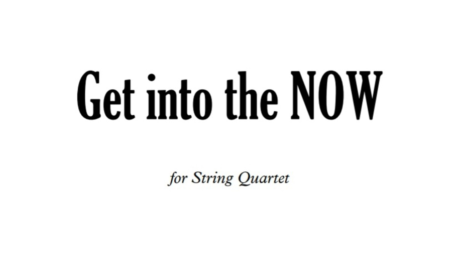 Get into the Now