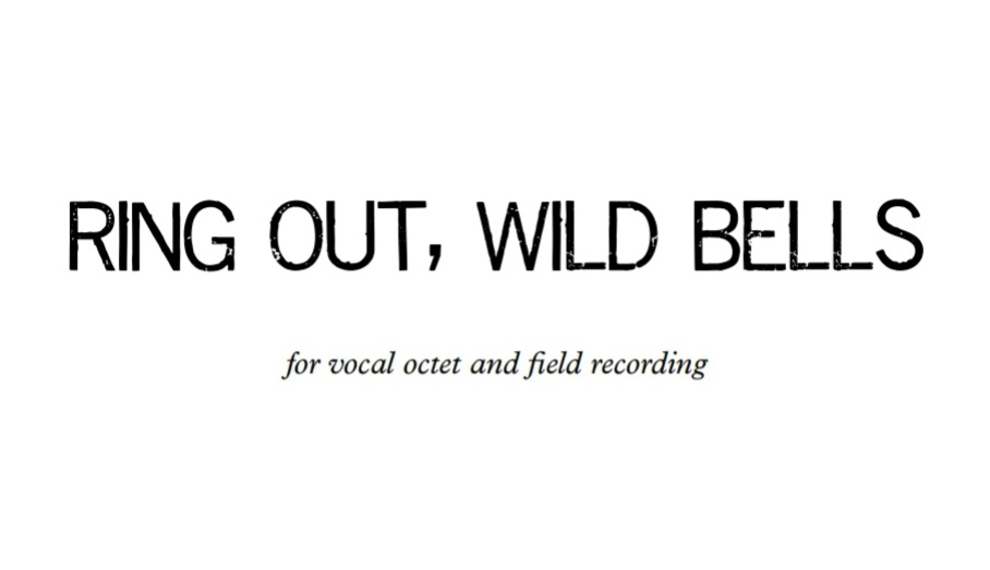 Ring Out Wild Bells Vocal Octet